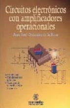 circuitos electronicos con amplificadores operacionales: problema s, fundamentos teoricos y tecnicas de identificacion de analisis juan j. gonzalez de la rosa 9788426712912