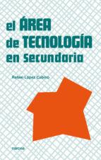 el area de tecnologia en secundaria-rafael lopez cubino-9788427713512