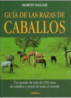 guia de las razas de caballos martin haller 9788428211512