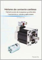 motores de corriente continua jose roldan viloria 9788428399012