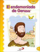el endemoniado de gerasa (milagros de jesus) luis daniel londoño silva 9788428538312