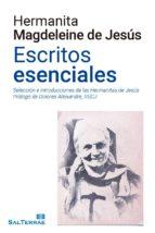 hermanita magdeleine de jesús. escritos esenciales (ebook) 9788429325812