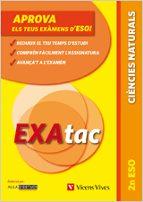 El libro de Exatac. 2 eso. ciències naturals autor VV.AA. DOC!
