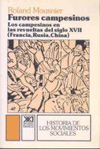 furores campesinos los campesinos en las revueltas del s. xvii roland mousnier 9788432302312