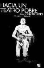 hacia un teatro pobre jerzy grotowski 9788432313912