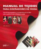 manual de tejidos para diseñadores de moda: guia de las propiedad es y caracteristicas de las telas y de su potencial para el diseño de moda-gail baugh-9788434238312