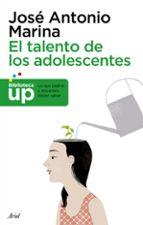 El libro de El talento de los adolescentes autor JOSE ANTONIO MARINA DOC!
