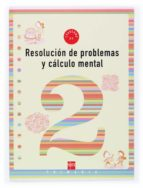 resolucion de problemas y calculo mental 2: cuaderno (1º educacio n primaria)-ana isabel carvajal sanchez-9788434897212