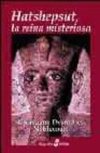 hatshepsut: la reina misteriosa  (4ª ed)-christiane desroches noblecourt-9788435026512