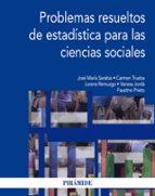 problemas resueltos de estadistica para las ciencias sociales 9788436832112