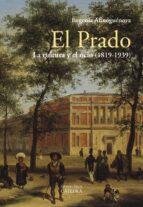 el prado: la cultura y el ocio (1819 1939) eugenia afinoguenova 9788437639512
