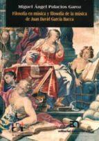 filosofia en musica y filosofia de la musica de juan david garcia miguel angel palacios garoz 9788438103012