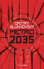 metro 2035 dmitry glukhovsky 9788445004012
