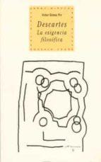 descartes: la exigencia filosofica victor gomez pin 9788446006312