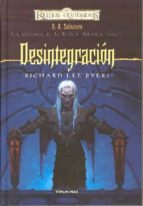 desintegracion-richard lee byers-9788448037512