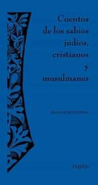 cuentos de los sabios judios, cristianos y musulmanes jean jacques fdida 9788449320712