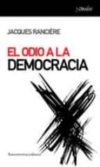 el odio a la democracia jacques ranciere 9788461090112