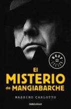 el misterio de mangiabarche (serie del caimán 2) (ebook)-massimo carlotto-9788466342612