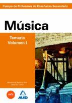 cuerpo de profesores de enseñanza secundaria: musica: temario: vo lumen i 9788466580212