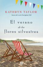 el verano de las flores silvestres (ebook)-kathryn taylor-9788466663212