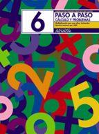 paso a paso 6. calculo y problemas: multiplicacion por una cifra andrea pastor fernandez francisco ruiz casado 9788466713412