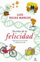 (pe) los secretos de la felicidad-luis rojas marcos-9788467009712