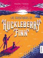 las aventuras de huckleberry finn-mark twain-9788467051612