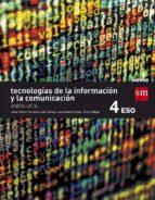 tecnologías de la información y de la comunicación. savia. andalucía  4º eso-9788467586312