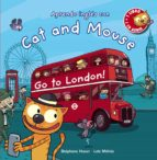 cat and mouse: go to london! stephane husar 9788467871012