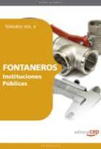 FONTANEROS INTITUCIONES PUBLICAS: TEMARIO VOL. II. (4º ED.)