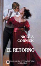 el retorno (ebook)-nicola cornick-9788468716312