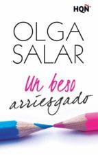 un beso arriesgado (ebook)-olga salar-9788468755212