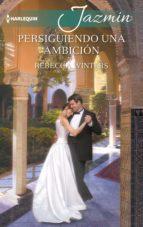 persiguiendo una ambición (ebook)-rebecca winters-9788468788012