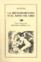la metamorfosis o el asno de oro (5ª ed.) lucio apuleyo 9788470822612