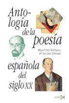 antologia de la poesia española del siglo xx-miguel diez rodriguez-9788470902512
