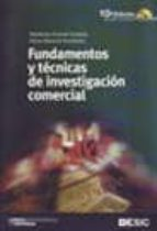 fundamentos y tecnicas de investigacion comercial (10ª ed. revisa da y actualizada) elena abascal fernandez ildefonso grande 9788473565912