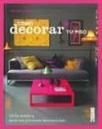 como decorar tu piso: guia basica para tus primeras decoraciones (3ª ed.) abigail ahern 9788475566412