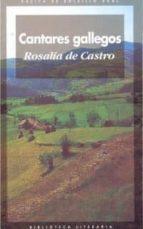 cantares gallegos-rosalia de castro-9788476000212