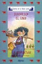 juanillo el oso (4ª ed.)-antonio rodriguez almodovar-9788476470312