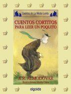cuentos cortitos para leer un poquito-9788476478912