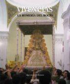 VIVENCIAS: LA ROMERIA DEL ROCIO