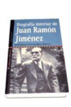 biografia interior de juan ramon jimenez enrique gonzalez duro 9788479546212