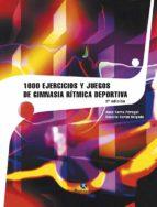1000 ejercicios y juegos de gimnasia ritmica deportiva-anna barta peregort-conxita duran delgado-9788480192712
