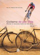 ciclismo de por vida roy m. wallack 9788480199612