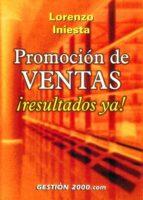 promocion de ventas ¡resultados ya! lorenzo iniesta 9788480888912