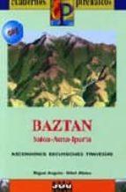 cuadernos pirenaicos: baztan. saioa auza iparla. ascensiones, exc ursiones, travesias miguel angulo 9788482162812