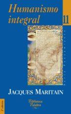 humanismo integral ii: problemas temporales y espirituales de una nueva cristiandad (2ª ed.)-jacques maritain-9788482393612