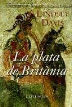 la plata de britania-lindsey davis-9788483004012