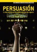persuasion: la clave del exito en la comunicacion para los negoci os-brian legget-9788483224212