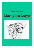 mari y los mayas (ebook)-alfonso faixes farrus-9788483261712